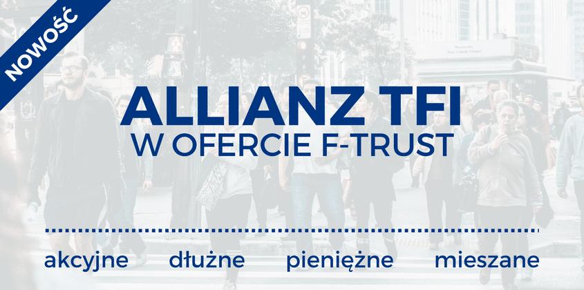 allianz tfi w ofercie f-trust