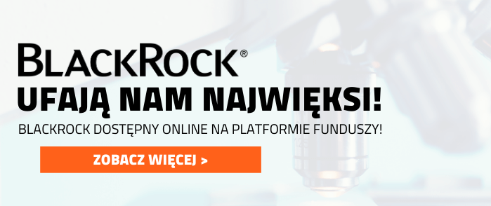 Fundusze BlackRock na Platformie F-Trust